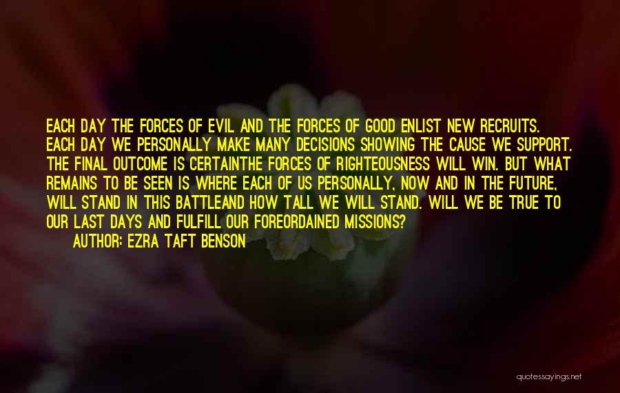 Enlist Quotes By Ezra Taft Benson