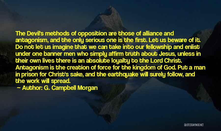 Enlist Quotes By G. Campbell Morgan