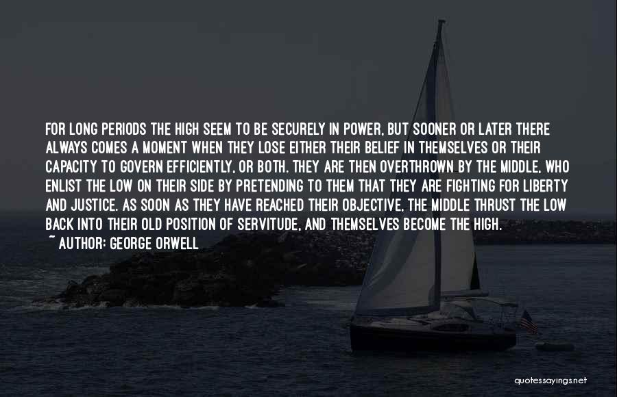 Enlist Quotes By George Orwell