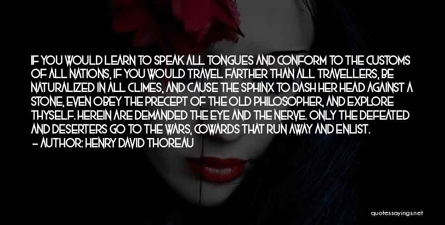 Enlist Quotes By Henry David Thoreau