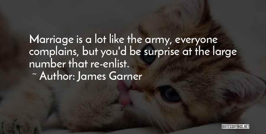Enlist Quotes By James Garner