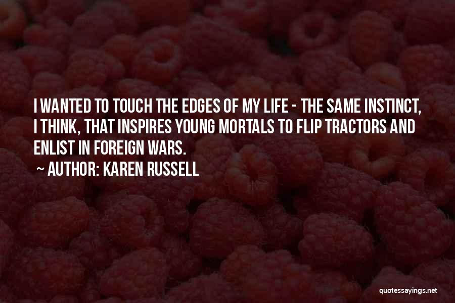 Enlist Quotes By Karen Russell