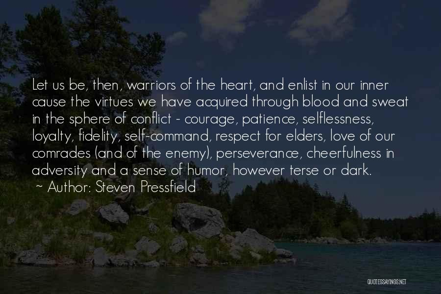 Enlist Quotes By Steven Pressfield