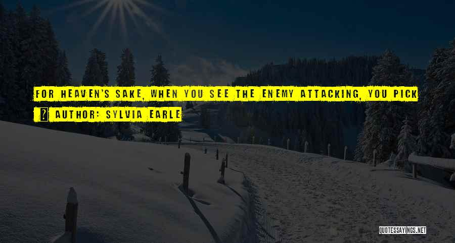 Enlist Quotes By Sylvia Earle
