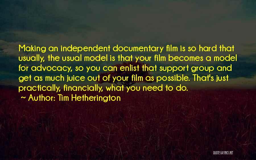 Enlist Quotes By Tim Hetherington