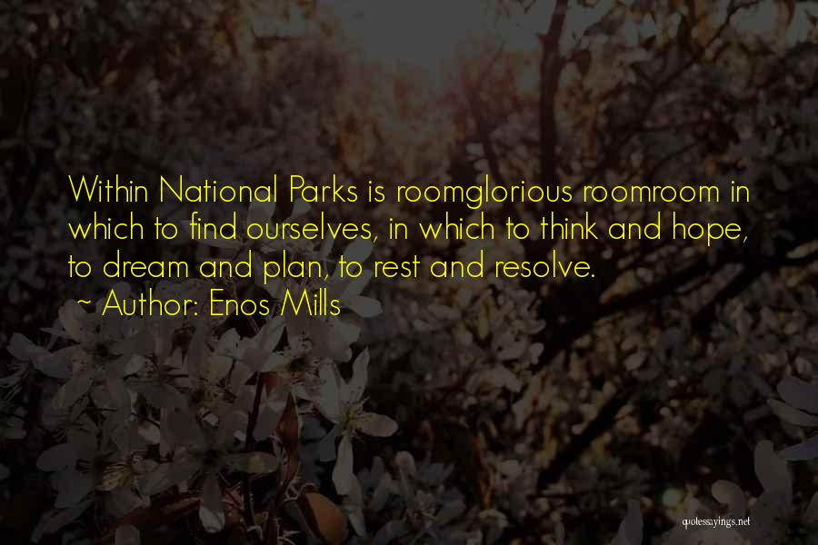 Enos Mills Quotes 1177730