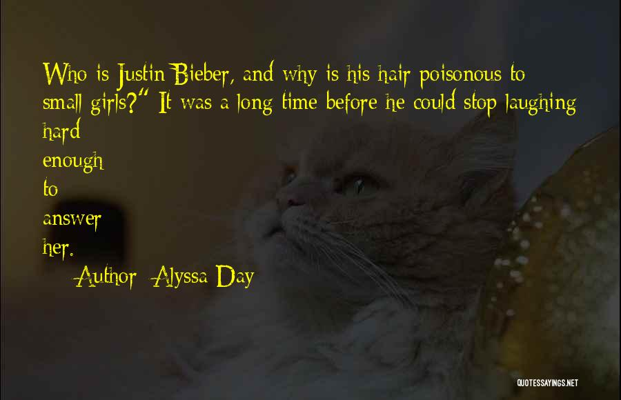 Enough Time Quotes By Alyssa Day
