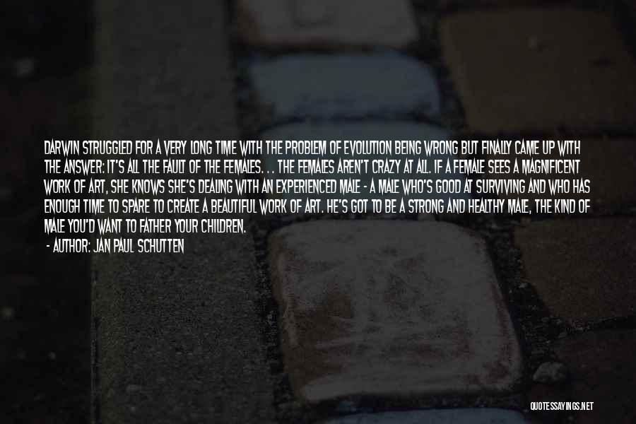 Enough Time Quotes By Jan Paul Schutten