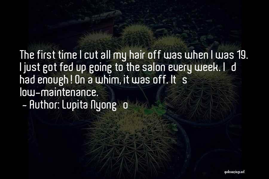 Enough Time Quotes By Lupita Nyong'o