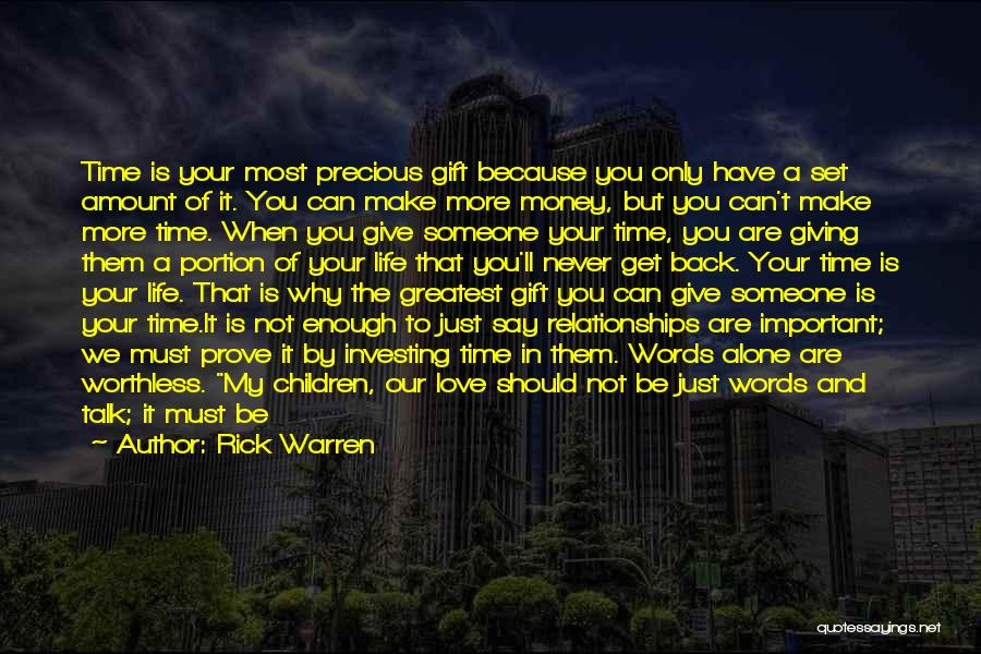 Enough Time Quotes By Rick Warren
