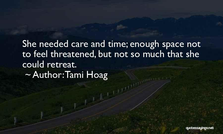 Enough Time Quotes By Tami Hoag