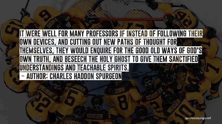 Enquire Quotes By Charles Haddon Spurgeon
