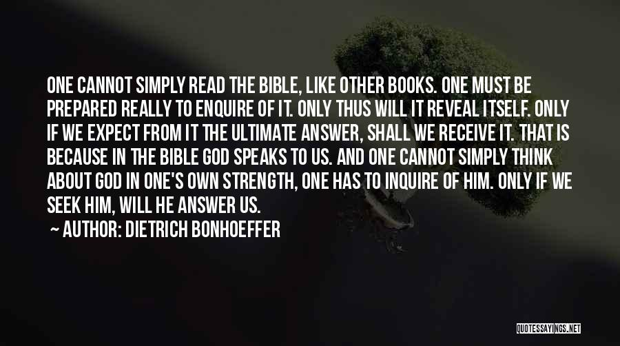 Enquire Quotes By Dietrich Bonhoeffer