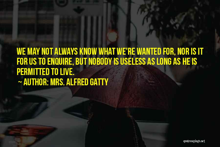 Enquire Quotes By Mrs. Alfred Gatty