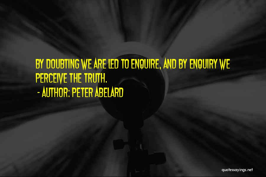 Enquire Quotes By Peter Abelard