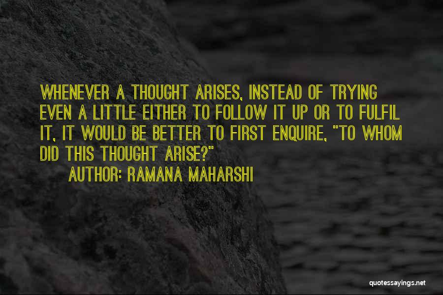 Enquire Quotes By Ramana Maharshi