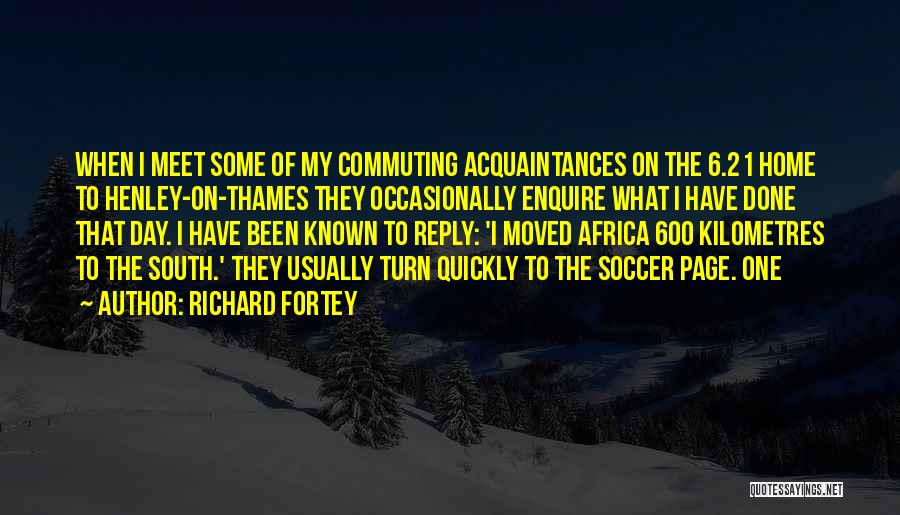 Enquire Quotes By Richard Fortey