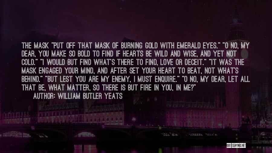 Enquire Quotes By William Butler Yeats