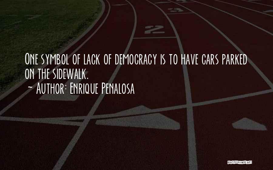 Enrique Penalosa Quotes 864192