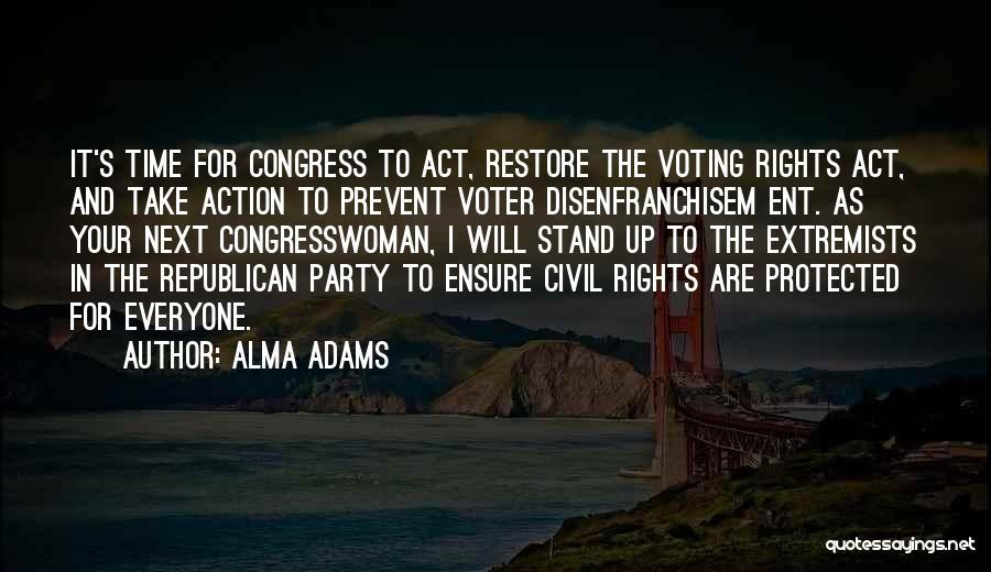Ent Quotes By Alma Adams