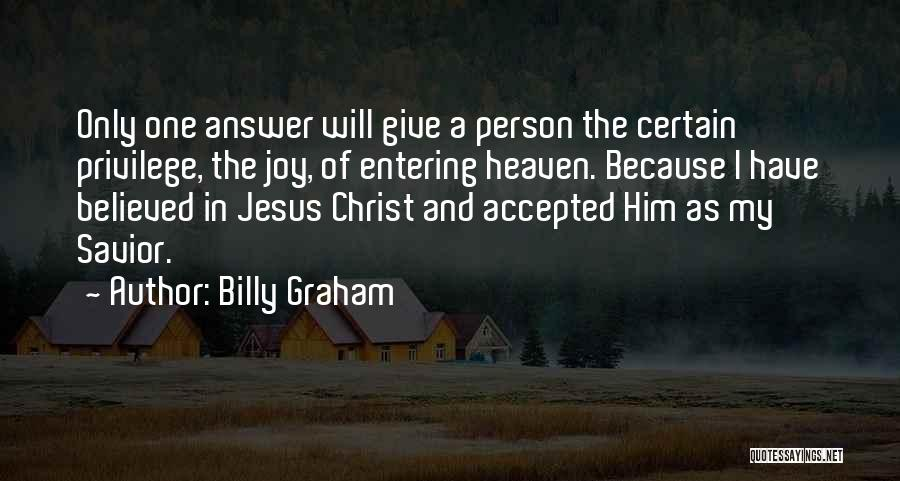 Entering Into Heaven Quotes By Billy Graham