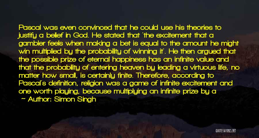 Entering Into Heaven Quotes By Simon Singh