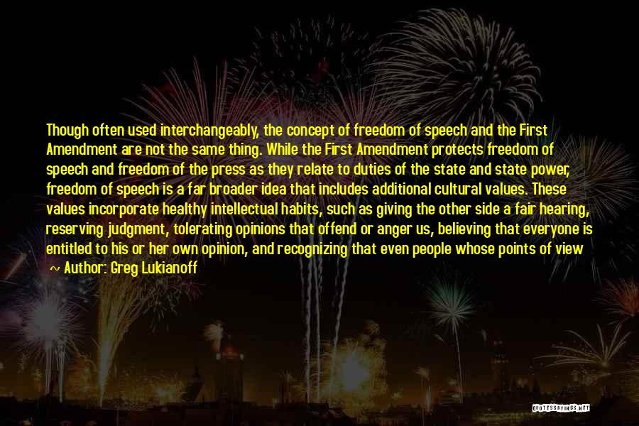 Entitled To Their Opinion Quotes By Greg Lukianoff