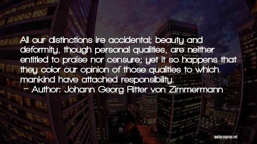 Entitled To Their Opinion Quotes By Johann Georg Ritter Von Zimmermann