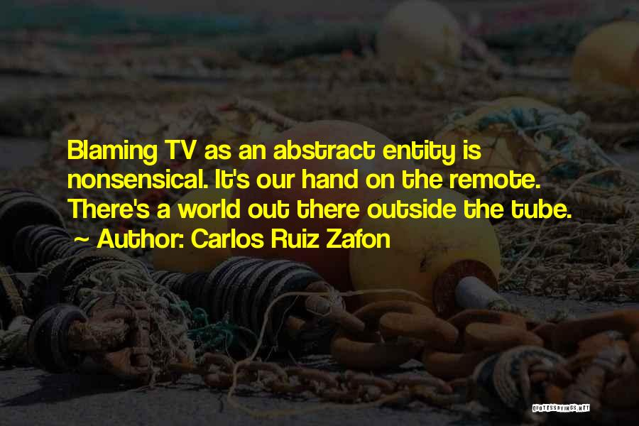 Entity Quotes By Carlos Ruiz Zafon