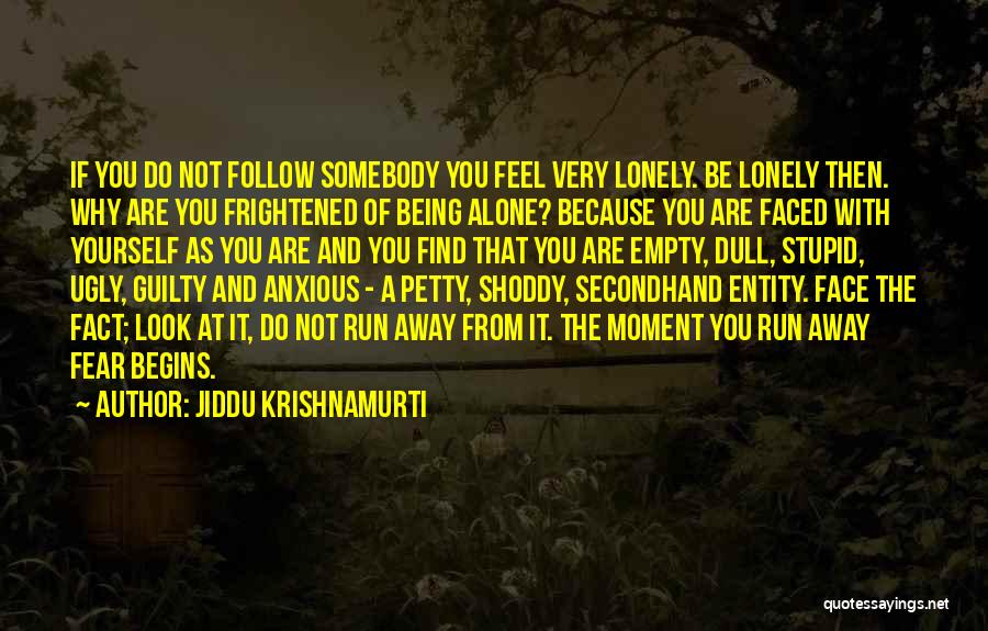 Entity Quotes By Jiddu Krishnamurti