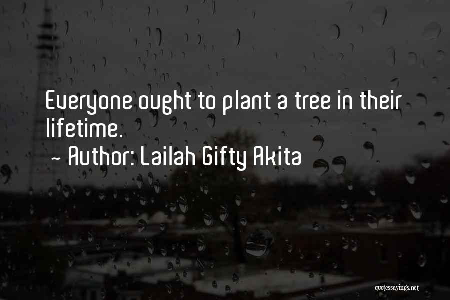 Environmental Protection And Conservation Quotes By Lailah Gifty Akita