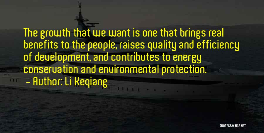 Environmental Protection And Conservation Quotes By Li Keqiang