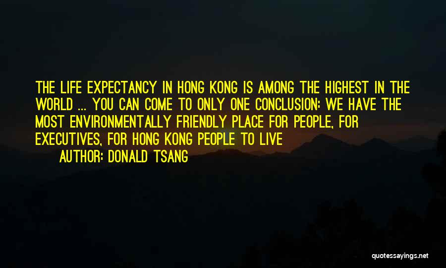 Environmentally Friendly Quotes By Donald Tsang