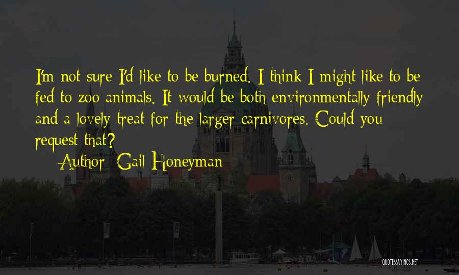 Environmentally Friendly Quotes By Gail Honeyman