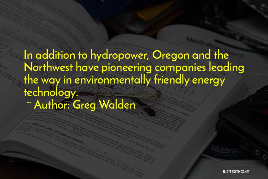 Environmentally Friendly Quotes By Greg Walden