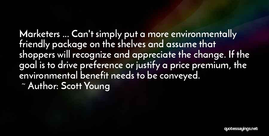 Environmentally Friendly Quotes By Scott Young