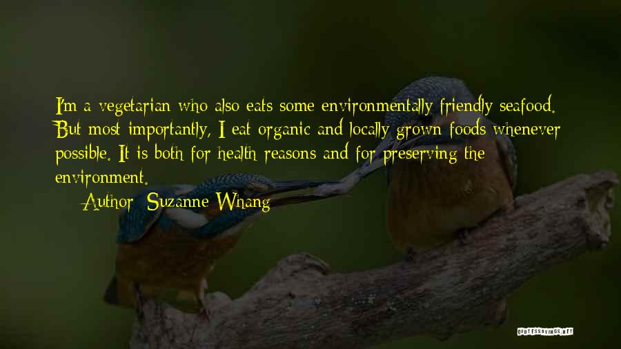 Environmentally Friendly Quotes By Suzanne Whang