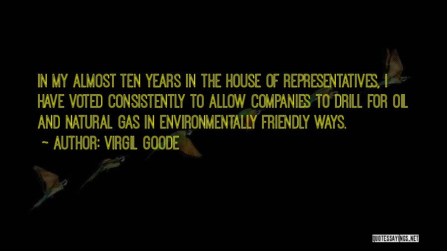 Environmentally Friendly Quotes By Virgil Goode