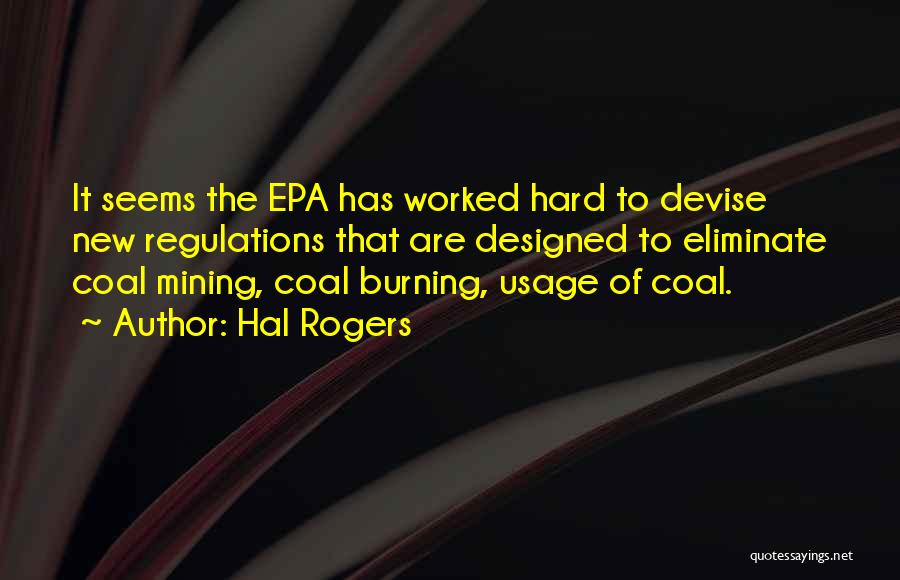 Epa Quotes By Hal Rogers