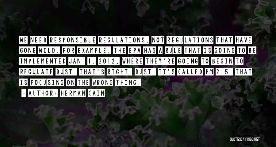 Epa Quotes By Herman Cain