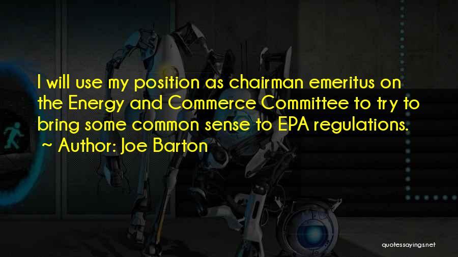 Epa Quotes By Joe Barton