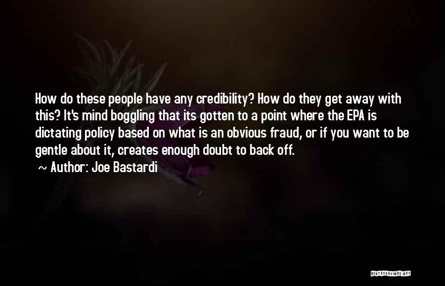 Epa Quotes By Joe Bastardi