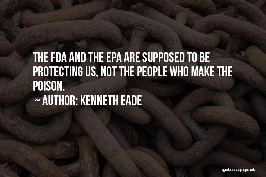 Epa Quotes By Kenneth Eade