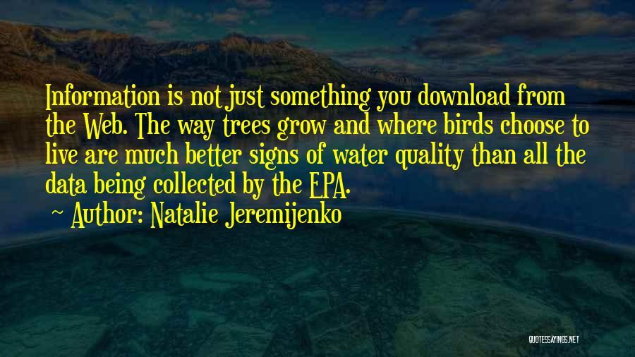 Epa Quotes By Natalie Jeremijenko