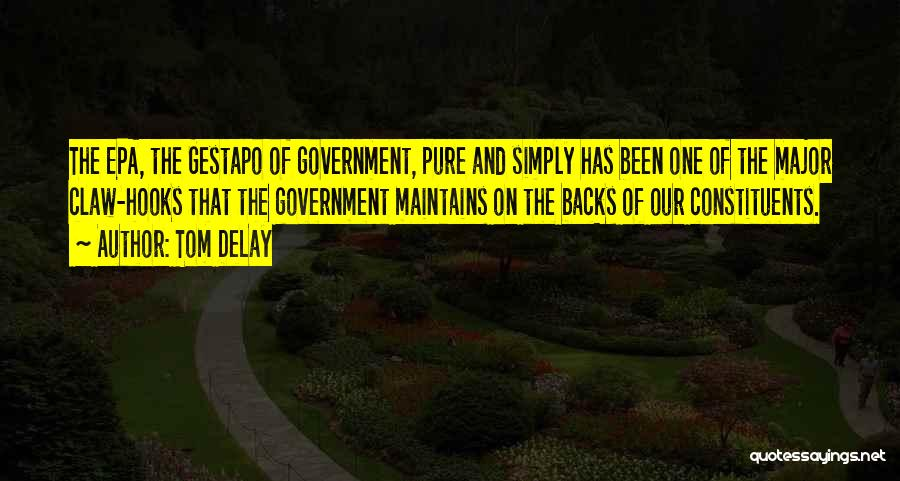 Epa Quotes By Tom DeLay