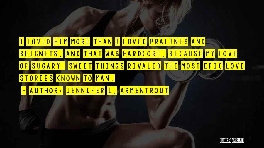 Epic Stories Quotes By Jennifer L. Armentrout