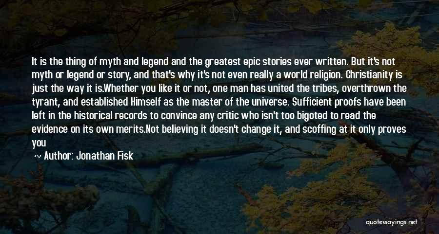 Epic Stories Quotes By Jonathan Fisk