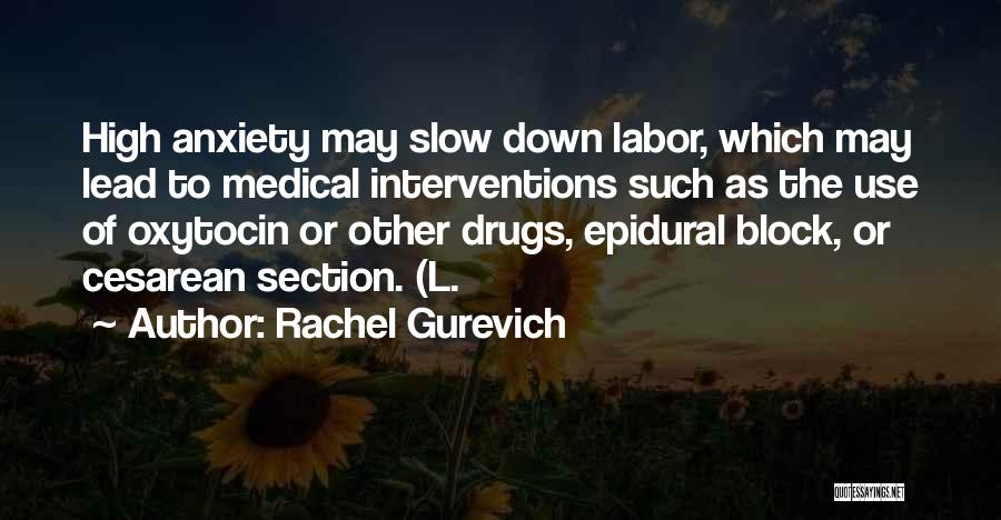 Epidural Quotes By Rachel Gurevich