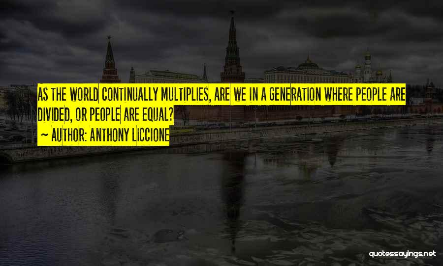 Equal Quotes By Anthony Liccione
