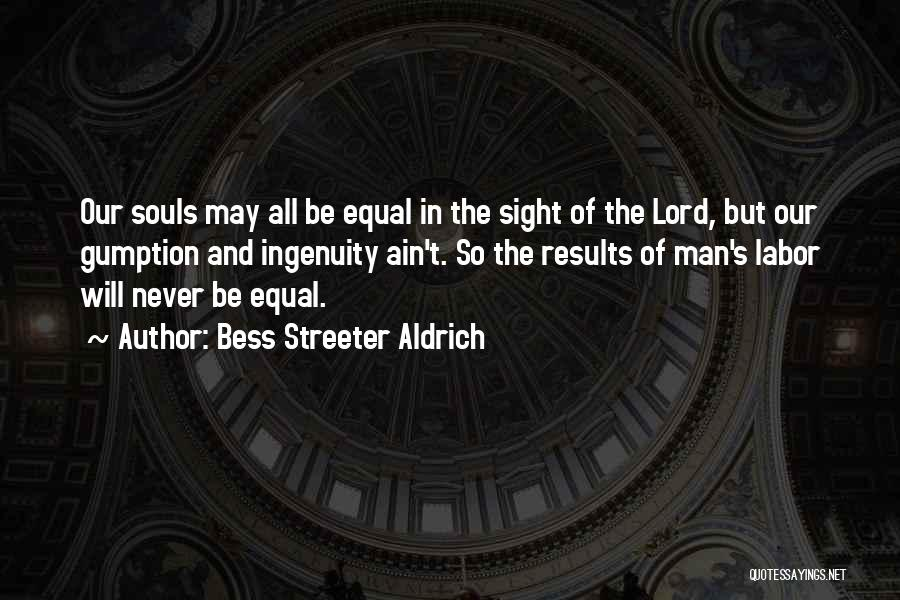Equal Quotes By Bess Streeter Aldrich